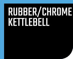 Rubberen / Chrome kettlebells